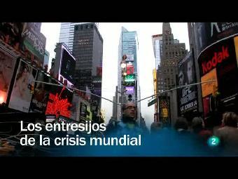Ver v?deo  'Redes - Los entresijos de la crisis mundial'