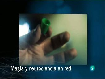 Ver vídeo  'Redes - Magia y neurociencia en red'