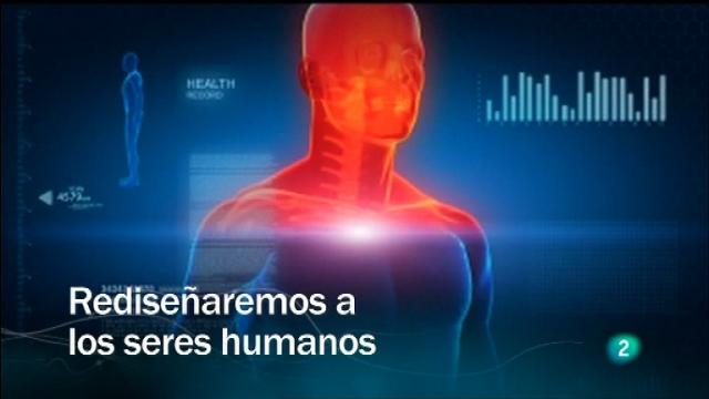 Redes - Rediseñaremos a los seres humanos