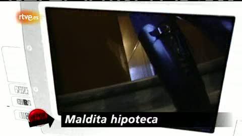 Ver vídeo  'Repor - Maldita hipoteca'