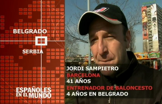 Españoles en el mundo - Serbia - Jordi